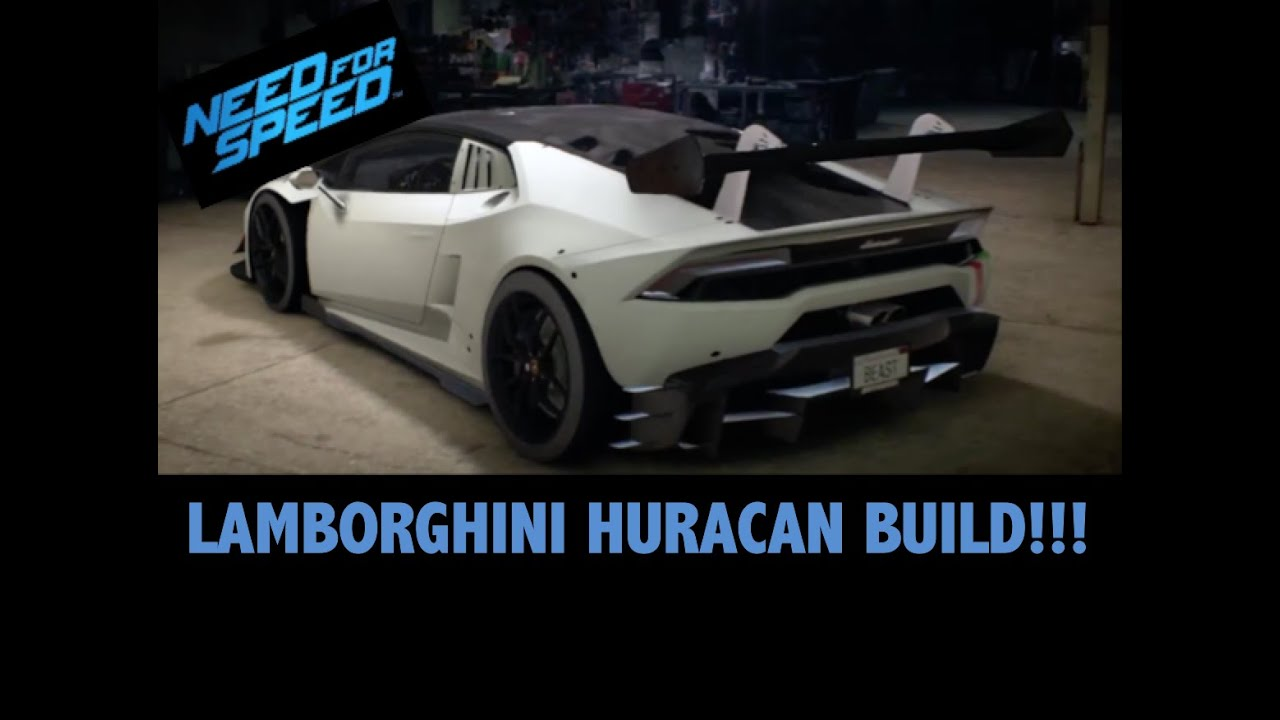 need for speed lamborghini huracan build youtube. Black Bedroom Furniture Sets. Home Design Ideas