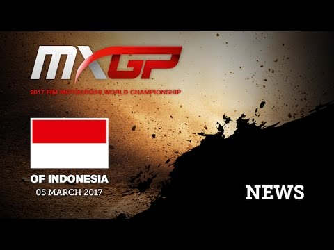 MXGP of Indonesia 2017 - NEWS HIGHLIGHTS #motocross