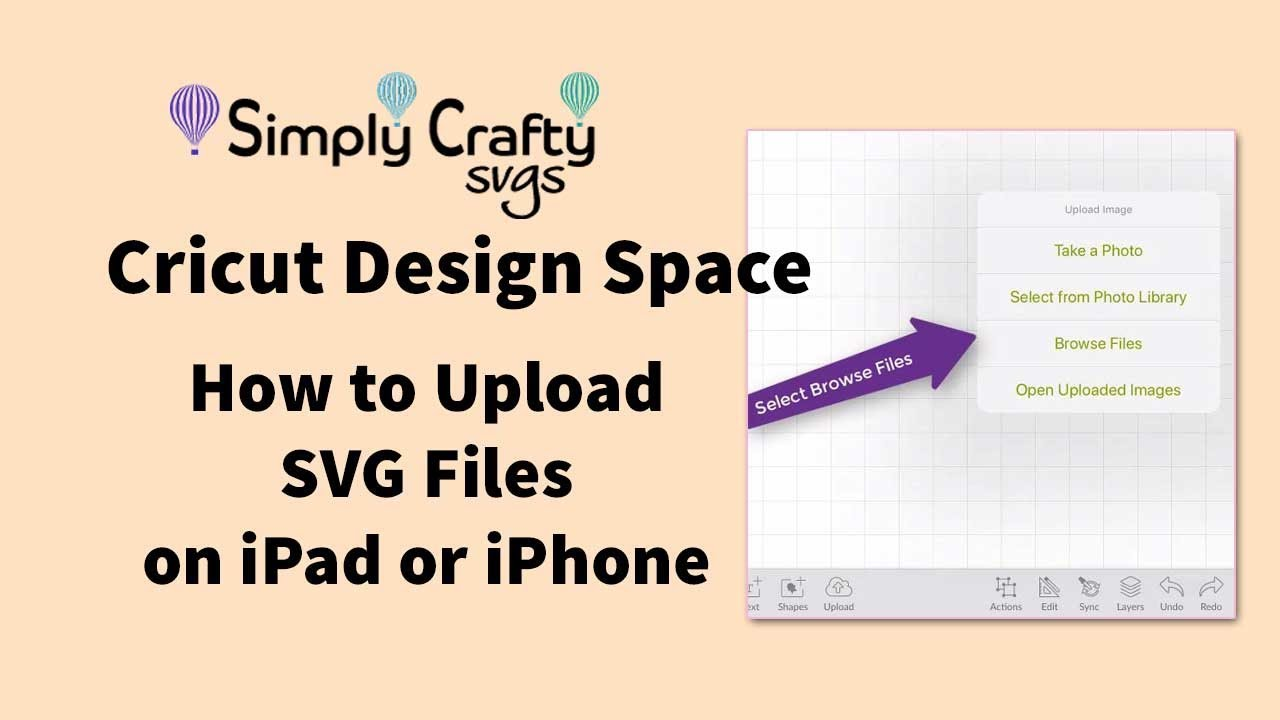 Cricut Design Space App: How to Upload SVG Files on iPad or iPhone