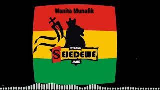 Lagu Reggae Wanita Munafik (SEJEDEWE)#