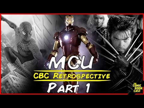 Marvel Cinematic Universe Retrospective Part 1  Forged from Iron
