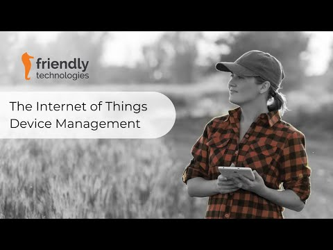 Internet of Things Management Platform by Friendly Technologies