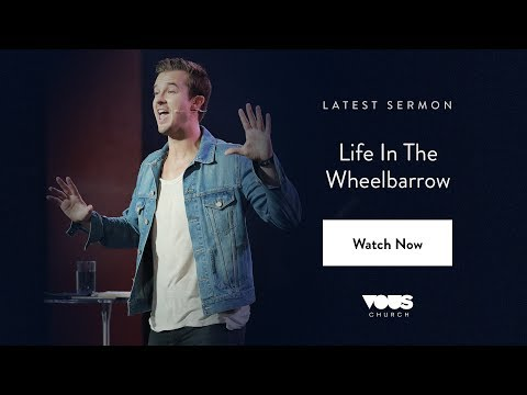 Rich Wilkerson, Jr. — Life In The Wheelbarrow / VOUS Conference 2017
