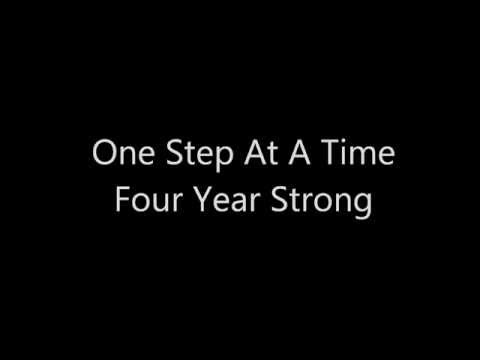 Four Year Strong - One Step At A Time Lyrics