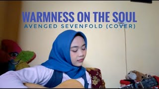 Warmness on the Soul - Avenged Sevenfold (acoustic cover) by Nutami Dewi