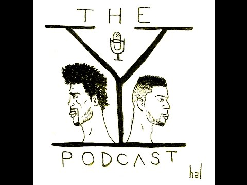 The Y Podcast: Introduction Episode: Being Based