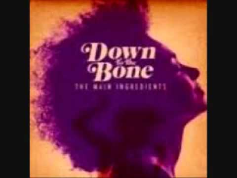 down to the bone universal vibe