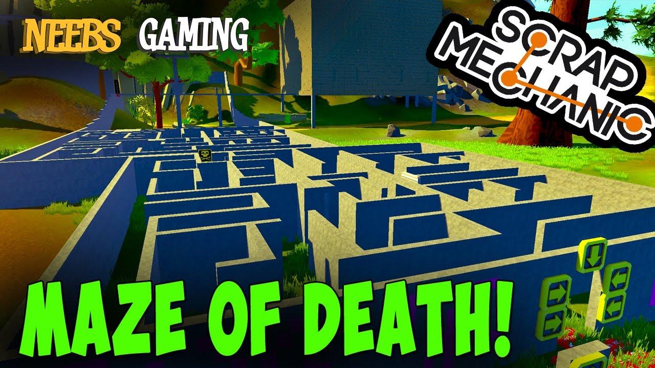 Download Scrap Mechanic - Maze of Death!