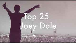 [Top 25] Best Joey Dale Tracks [2017]