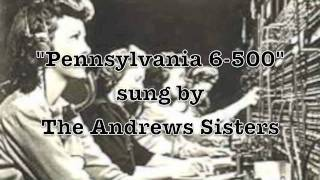 Pennsylvania 6-5000 The Andrews Sisters