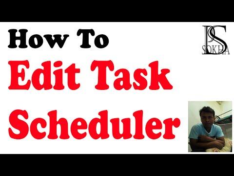 How to edit Task Scheduler