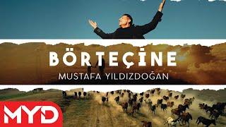 Mustafa Yıldızdoğan - Börteçine 2021 Resmi Video