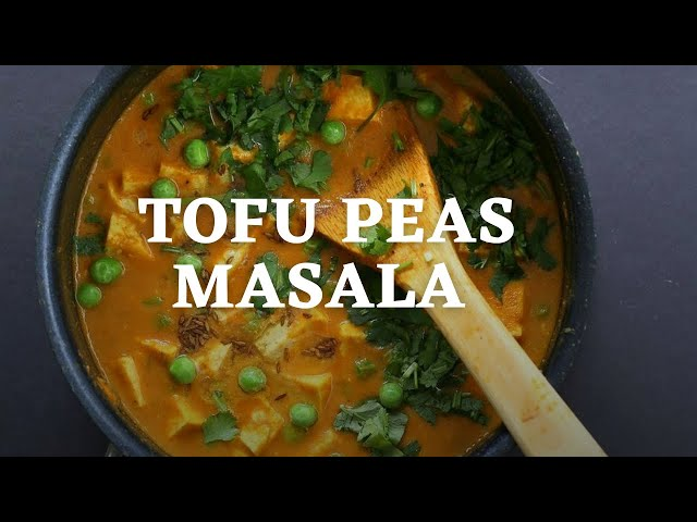 VEGAN TOFU PEAS MASALA -Tofu Pea curry with Blender Curry sauce | Vegan Richa Recipes