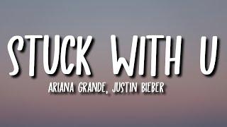 Download lagu Ariana Grande & Justin Bieber - Stuck With U (Lyrics)