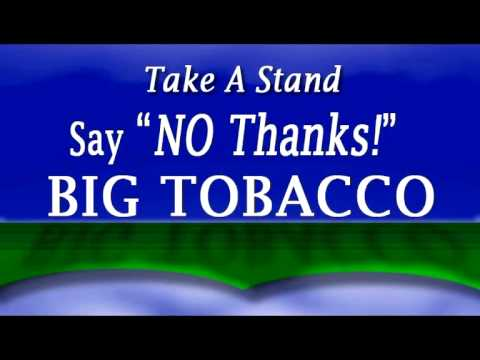 No Thanks, Big Tobacco!