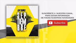 Dj Tello - Sesion Septiembre 2017 ( Reggaeton - LatinHouse - Comercial -TechHouse )