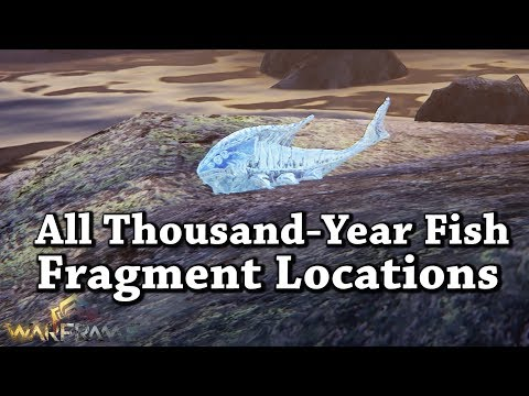 Warframe | All Thousand-Year Fish Fragment Locations