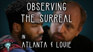 ATLANTA and LOUIE: Observing the Surreal | Deep Dive
