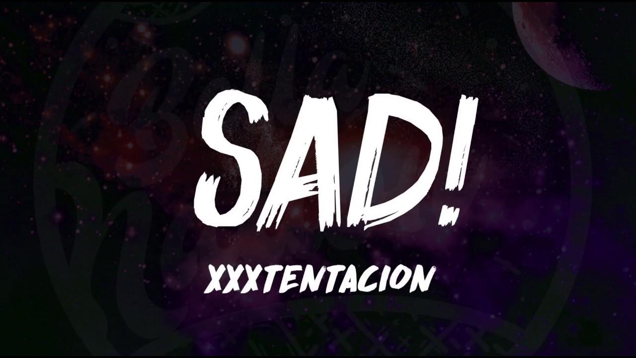 Download XXXTentacion - SAD! (Lyrics) ᴴᴰ🎵 Rest In Peace XXX