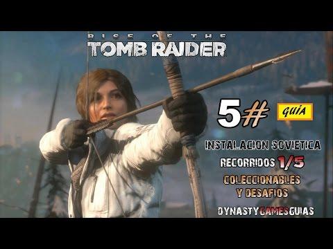 Rise of the Tomb Raider 5# Instalación Soviética 1/5 Superviviente Guía 100% coleccionables