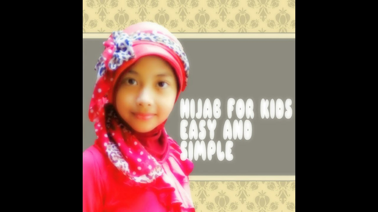 Hijab Paris Simple Untuk Anak Tanpa Jarum Pentul YouTube