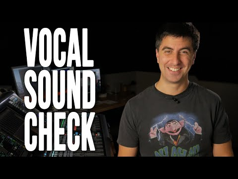 Vocal Sound Check Tutorial