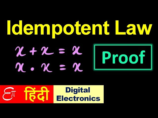 ???? IDEMPOTENT LAW - Theorems in Boolean Algebra || in HINDI