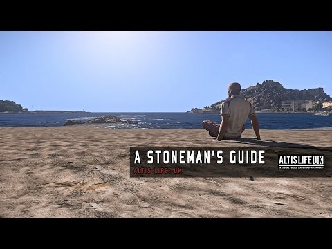 The Altis Life UK - A Stoneman's Guide.