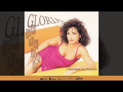 Gloria Estefan - Cherchez La Femme (Radio Club Mix)