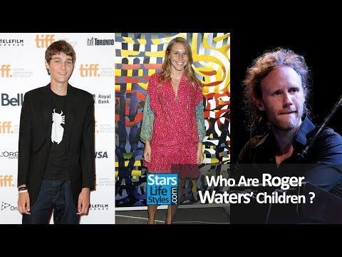 Who Are Roger Waters' Children ? [1 Daughter And 2 Sons] | Pink Floyd Singer And Bassist