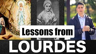 Lessons from Lourdes: Our Lady of Lourdes and St. Bernadette