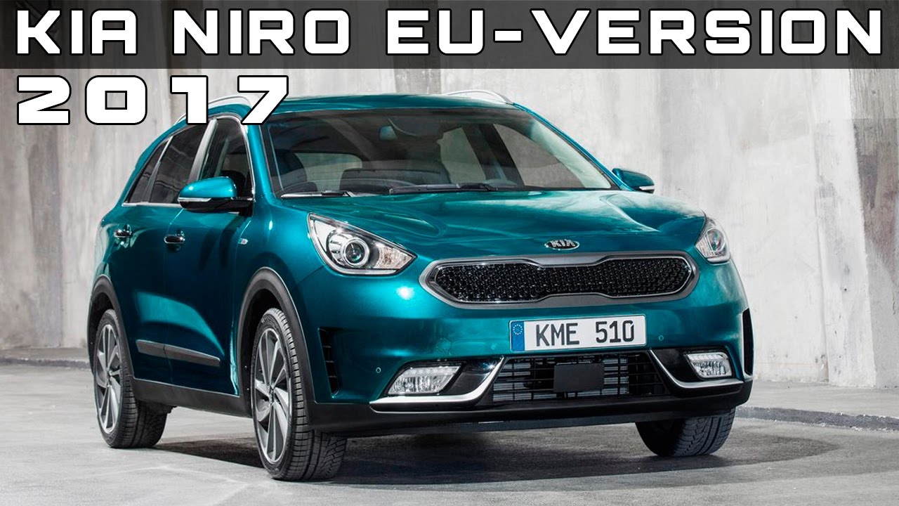 2017 Kia Niro Eu Version Review Rendered Price Specs Release Date You