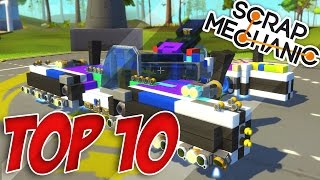 TOP 10 VÉHICULES SCRAP MECHANIC !! #6