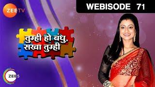 Tumhi Ho Bandhu Sakha Tumhi - Episode 71  - August 13, 2015 - Webisode