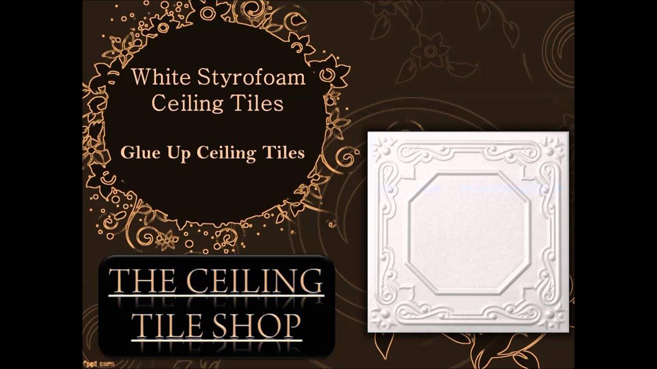 Glue Up Styrofoam White Ceiling Tiles Youtube