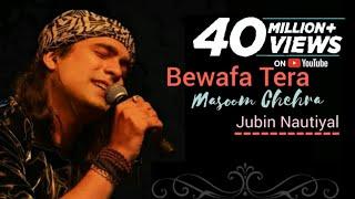 Gambar cover Bewafa Tera Masoom Chehra (Lyrics Video) | Jubin Nautiyal | Rochak K , Rashmi V | New Song 2020