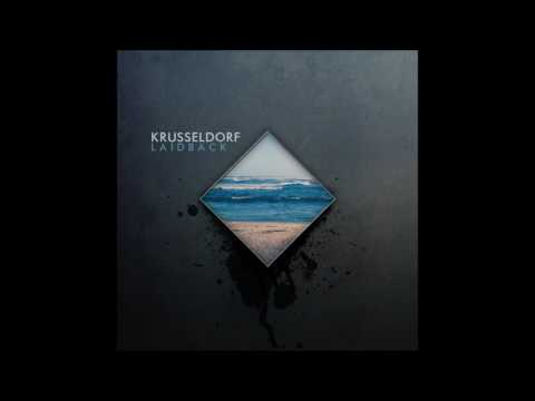 Krusseldorf - Laidback [Full Album]