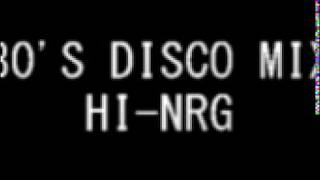 80'S DISCO MIX HI-NRG