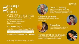 OSUSP Debates sobre a questão racial em orquestras #OsuspEmCasa