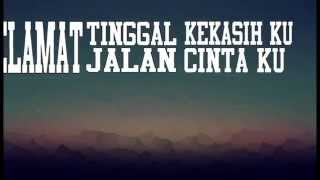 MY FEELING - Selamat Tinggal Kekasih (VIDEO LYRIC)