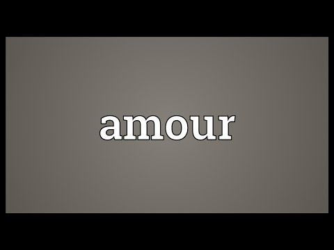Amour Meaning