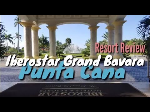 Iberostar Grand Hotel Bavaro Punta Cana, Dominicana - Detailed Review