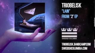 """Triobelisk """"Lain"""""""