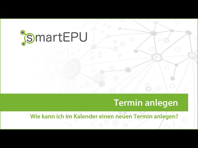 smartEPU: Kalender - Termin anlegen
