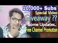 10000+ Subscribers Congratulations! | Some  Updates | Giveaway ? | Free Channel Promotion | Web Tech