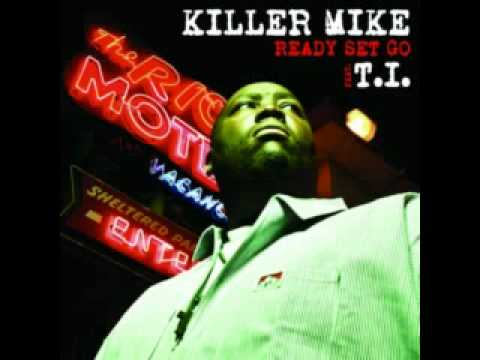 Killer Mike aka Mike Bigga - Ready Set Go Remix feat. T.I. & Big Boi + Free Download