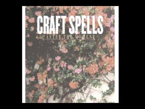 Craft spells- after the moment
