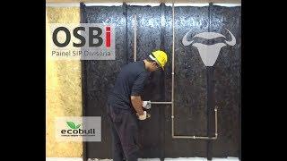 Painel OSBi® - Instalação Hidráulica sobre painel