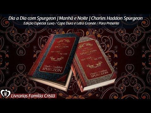 dia-a-dia-com-spurgeon- -manhã-e-noite- -charles-haddon-spurgeon