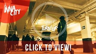 Navi C - TURN UP!! [ Music Video ] InnaCityUK